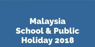 Cuti Sekolah 2018 Dan Cuti Umum 2018